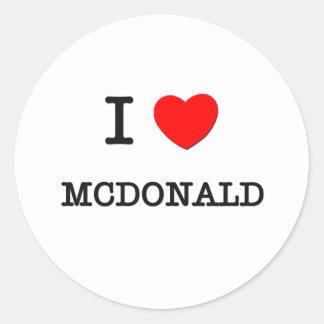 Amo a Mcdonald Pegatina Redonda