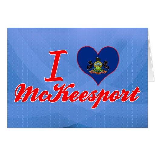 Amo a McKeesport, Pennsylvania Tarjeta De Felicitación