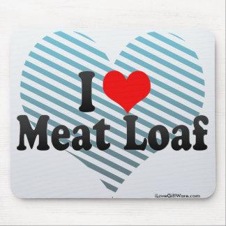 Amo a Meat Loaf Tapetes De Ratones