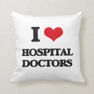 Amo a médicos de hospital cojines