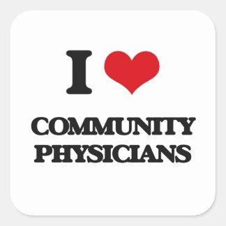 Amo a médicos de la comunidad colcomanias cuadradases
