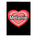 Amo a Melanie. Te amo Melanie. Corazón Felicitación