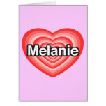 Amo a Melanie. Te amo Melanie. Corazón Felicitacion