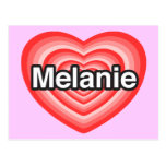 Amo a Melanie. Te amo Melanie. Corazón Tarjeta Postal