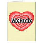 Amo a Melanie. Te amo Melanie. Corazón Tarjetón