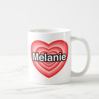 Amo a Melanie. Te amo Melanie. Corazón Taza
