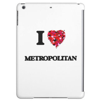 Amo a metropolitano