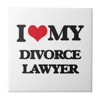 Amo a mi abogado de divorcio tejas  ceramicas
