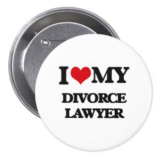 Amo a mi abogado de divorcio pin