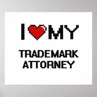 Amo a mi abogado de la marca registrada póster