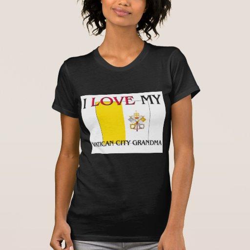 Amo a mi abuela de la Ciudad del Vaticano Camiseta