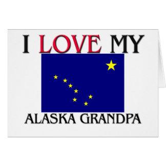 Amo a mi abuelo de Alaska Tarjeton