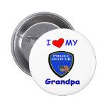 Amo a mi abuelo de la policía pin