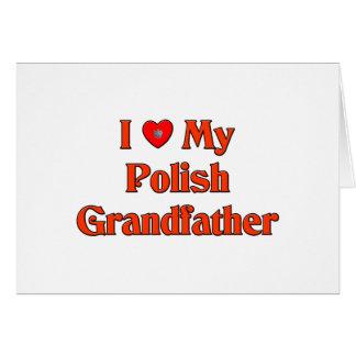 Amo a mi abuelo polaco tarjeta de felicitación
