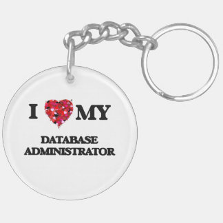 Amo a mi administrador de base de datos llavero redondo acrílico a doble cara