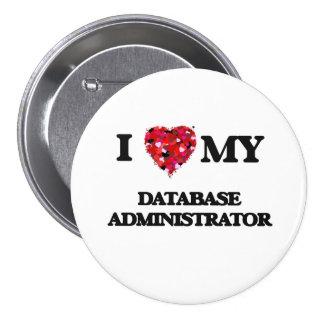 Amo a mi administrador de base de datos pin redondo 7 cm