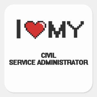 Amo a mi administrador de la función pública pegatina cuadrada