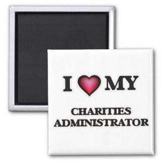 Amo a mi administrador de las caridades imán cuadrado
