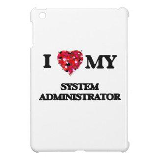 Amo a mi administrador de sistema