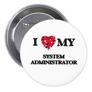 Amo a mi administrador de sistema pin redondo 7 cm
