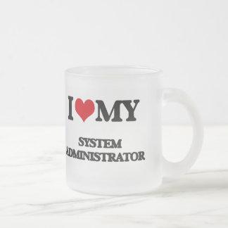 Amo a mi administrador de sistema taza
