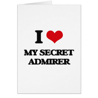 Amo a mi admirador secreto tarjeta de felicitación