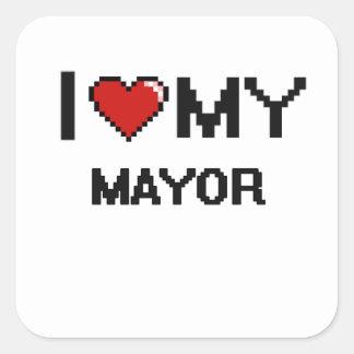Amo a mi alcalde pegatina cuadrada