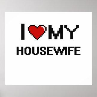 Amo a mi ama de casa póster