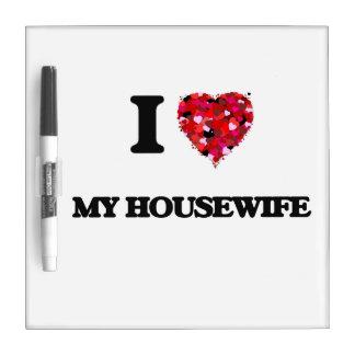 Amo a mi ama de casa pizarra blanca