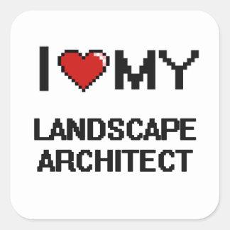 Amo a mi arquitecto paisajista pegatina cuadrada