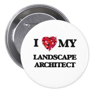 Amo a mi arquitecto paisajista pin redondo 7 cm