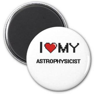 Amo a mi astrofísico imán redondo 5 cm