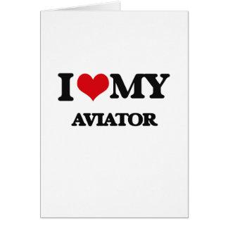 Amo a mi aviador tarjeta