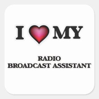 Amo a mi ayudante de la emisión de radio pegatina cuadrada