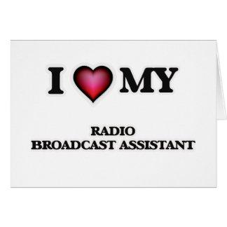 Amo a mi ayudante de la emisión de radio tarjeta de felicitación
