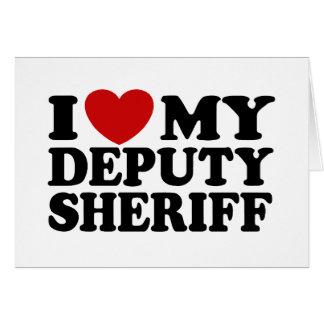 Amo a mi ayudante del sheriff tarjeta de felicitación