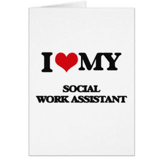 Amo a mi ayudante del trabajo social tarjeta de felicitación