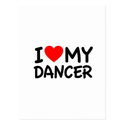 Amo a mi bailarín postales