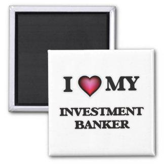 Amo a mi banca de inversiones imán cuadrado