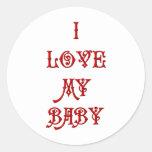 Amo a mi bebé etiqueta redonda