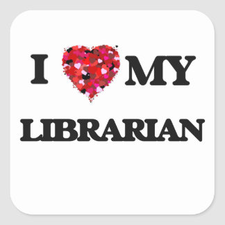 Amo a mi bibliotecario pegatina cuadrada