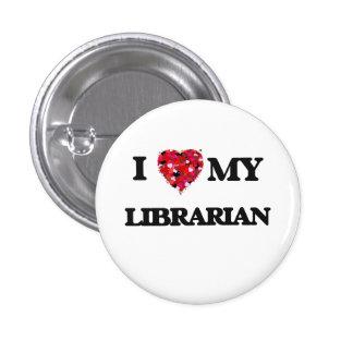 Amo a mi bibliotecario pin redondo 2,5 cm