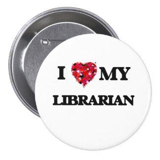 Amo a mi bibliotecario pin redondo 7 cm