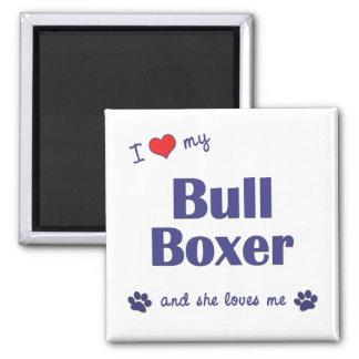 Amo a mi boxeador de Bull (el perro femenino) Imán De Frigorífico