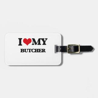 Amo a mi carnicero etiqueta de equipaje