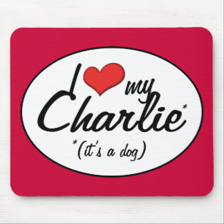 Amo a mi Charlie (es un perro) Mousepads