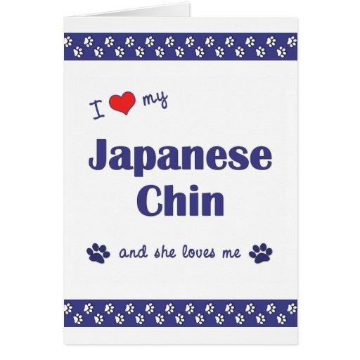 Amo a mi Chin japonés (el perro femenino) Felicitación