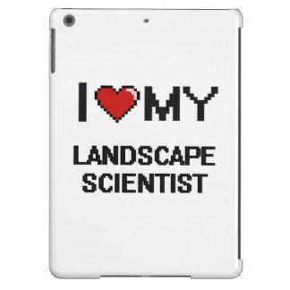 Amo a mi científico del paisaje funda para iPad air