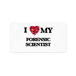Amo a mi científico forense etiqueta de dirección