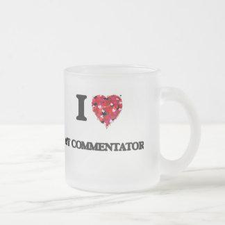 Amo a mi comentarista taza cristal mate